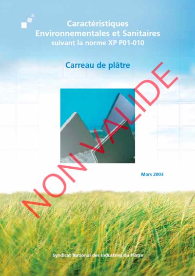 Fiches de Déclaration Environnementale et Sanitaire (FDES),  Carreau de plâtre – NON VALIDE – RÉALISÉE SELON LA NORME XP P01 – 010