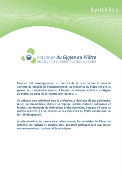 Colloque 2007 « Du gypse au plâtre, au cœur de la construction durable » : la synthèse